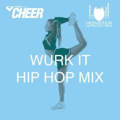 Wurk It - Hip Hop Mix - (MMP Remix)