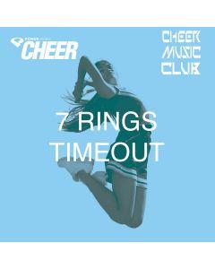 7 rings - Timeout - (CMC Remix)