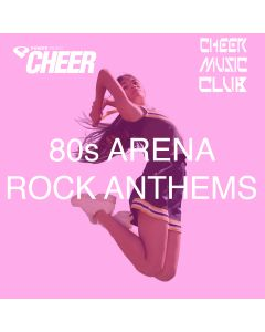 80's Arena Rock Anthems (CMC Remix)