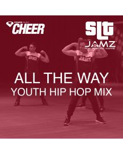 All The Way - Jamz Camp - Youth Hip Hop (SLT Remix)