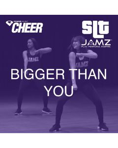 Bigger Than You - JAMZ Camp (SLT Remix)