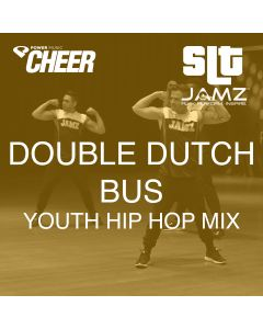 Double Dutch Bus - Jamz Camp -Youth Hip Hop (SLT Remix)