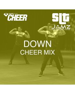 Down - Jamz Camp - Cheer (SLT Remix)