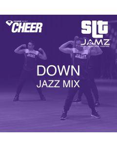Down - Jamz Camp - Jazz (SLT Remix)