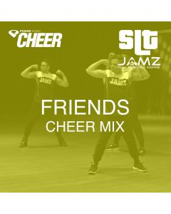 Friends - Jamz Camp - Cheer (SLT Remix)