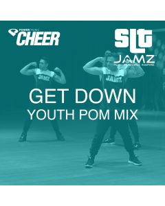 Get Down - Jamz Camp - Youth Pom (SLT Remix)