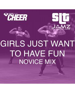 Girls Just Want To Have Fun - Jamz Camp - Novice (SLT Remix)