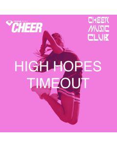 High Hopes - Timeout - (CMC Remix)