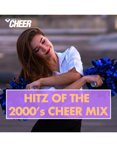 Hitz of the 2000's Cheer Mix