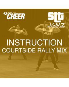 Instruction - Jamz Camp - Courtside Rally (SLT Remix)