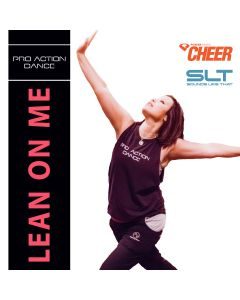 Lean On Me Mix - Pro Action Dance (SLT Remix)