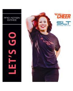 Let's Go - Pro Action Dance (SLT Remix)