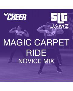Magic Carpet Ride - Jamz Camp - Novice (SLT Remix)