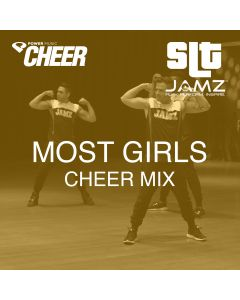 Most Girls - Jamz Camp - Cheer (SLT Remix)