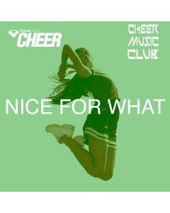 Nice For What - Timeout - (CMC Remix)