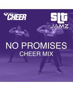 No Promises - Jamz Camp - Cheer (SLT Remix)