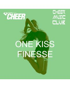 One Kiss Finesse (CMC Remix)