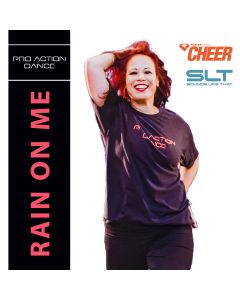 Rain On Me - Pro Action Dance (SLT Remix)