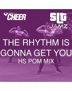The Rhythm Is Gonna Get You - Jamz Camp - High School Pom (SLT Remix)