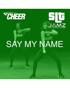 Say My Name - JAMZ Camp (SLT Remix)