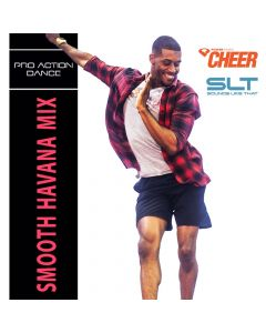 Smooth Havana Mix - Pro Action Dance (SLT Remix)