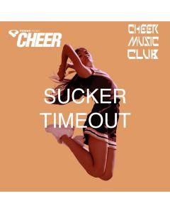 Sucker - Timeout - (CMC Remix)