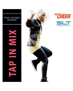 Tap In Mix - Pro Action Dance (SLT Remix)