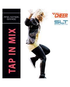 Tap In Mix - Pro Action Dance (SLT Remix)