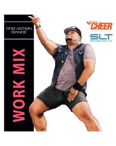 Work - Pro Action Dance (SLT Remix)